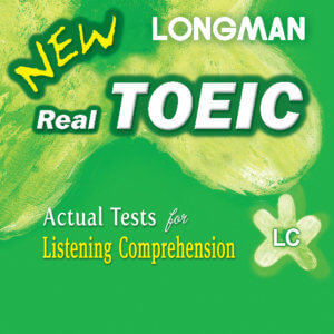 New Longman New Real Toeic - Actual Tests For Listening Comprehension LC -CD